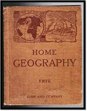 Home Geography and Type Studies: Frye, Alexis Everett
