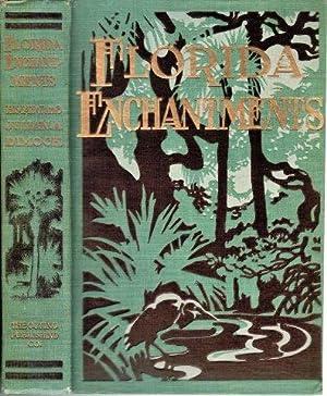 Florida Enchantments: Dimock, A.W. &