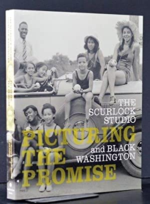 Picturing the Promise the Scurlock Studio and Black Washington