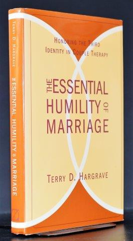 The Essential Humility of Marriage : Honoring the Third Identity in Couple Therapy