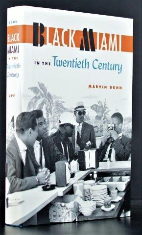 Black Miami in the Twentieth Century (Florida History and Culture)