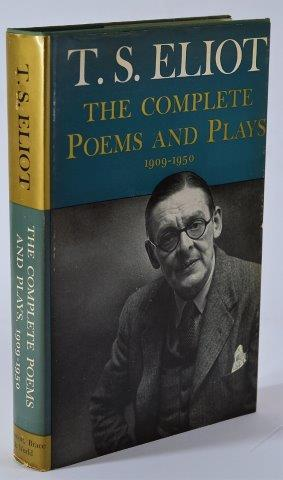 T. S. Eliot The Complete Poems and Plays: 1909-1950