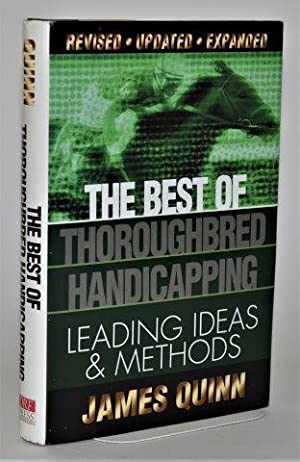 The Best of Thoroughbred Handicapping: Leading Ideas & Methods