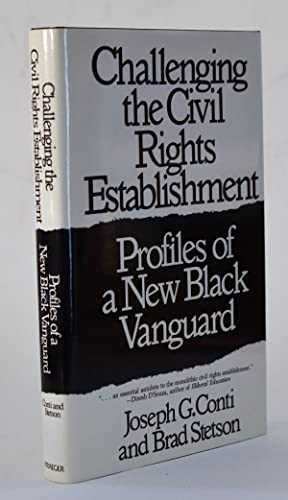Challenging the Civil Rights Establishment: Profiles of a New Black Vanguard