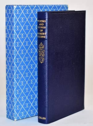 Poems and Songs of Robert Burns. A completely new edition, including over 60 poems appearing for ...
