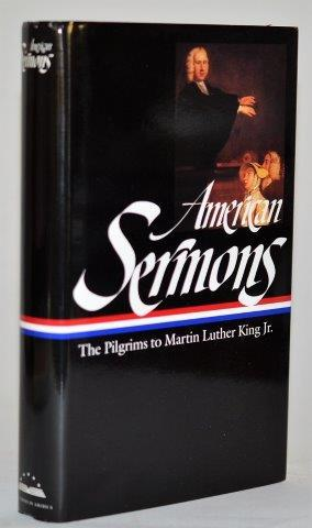 American Sermons The Pilgrims to Martin Luther King Jr. (Library of America (#108):)