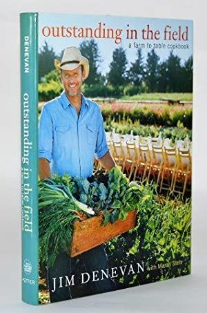 Outstanding In the Field. A Farm to Table Cookbook