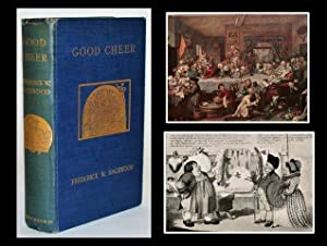 Good Cheer: The Romance of Food and Feasting