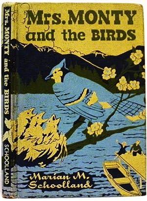 Miss Monty and The Birds.: Schoolland, Marian M. Mrs