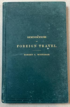 Reminiscences of Foreign Travel: A Fragment of Autobiography
