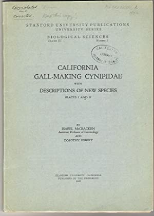 California Gall-Making Cynipidae with Descriptions of New Species: McCracken, Isabel & Dorothy ...