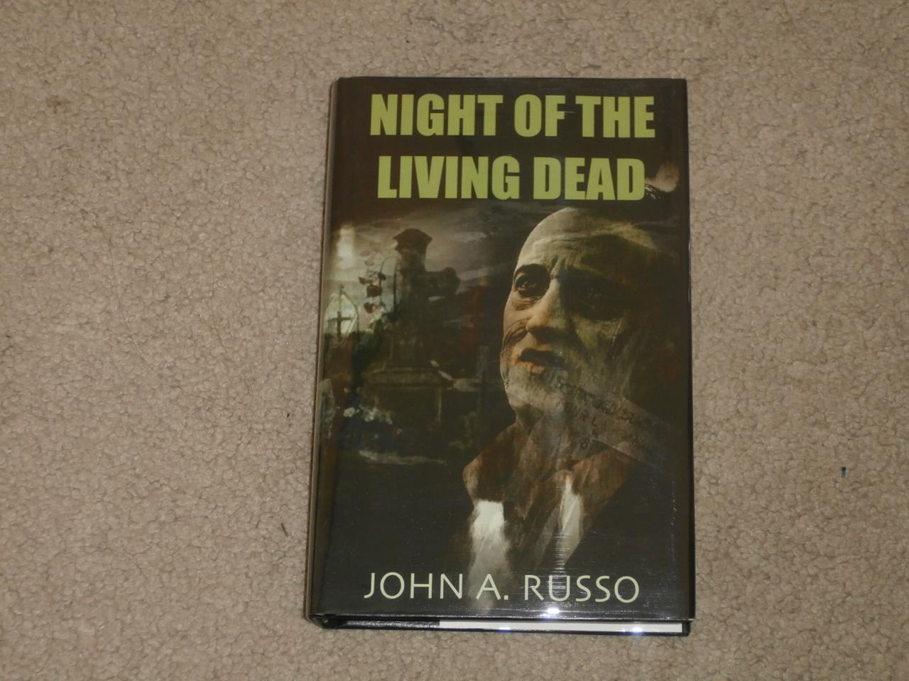 NIGHT OF THE LIVING DEAD: SIGNED LIMITED EDITION 88/500 INCLUDES UNPRODUCED SCREENPLAY SPAWN OF THE LIVING DEAD John A. Russo