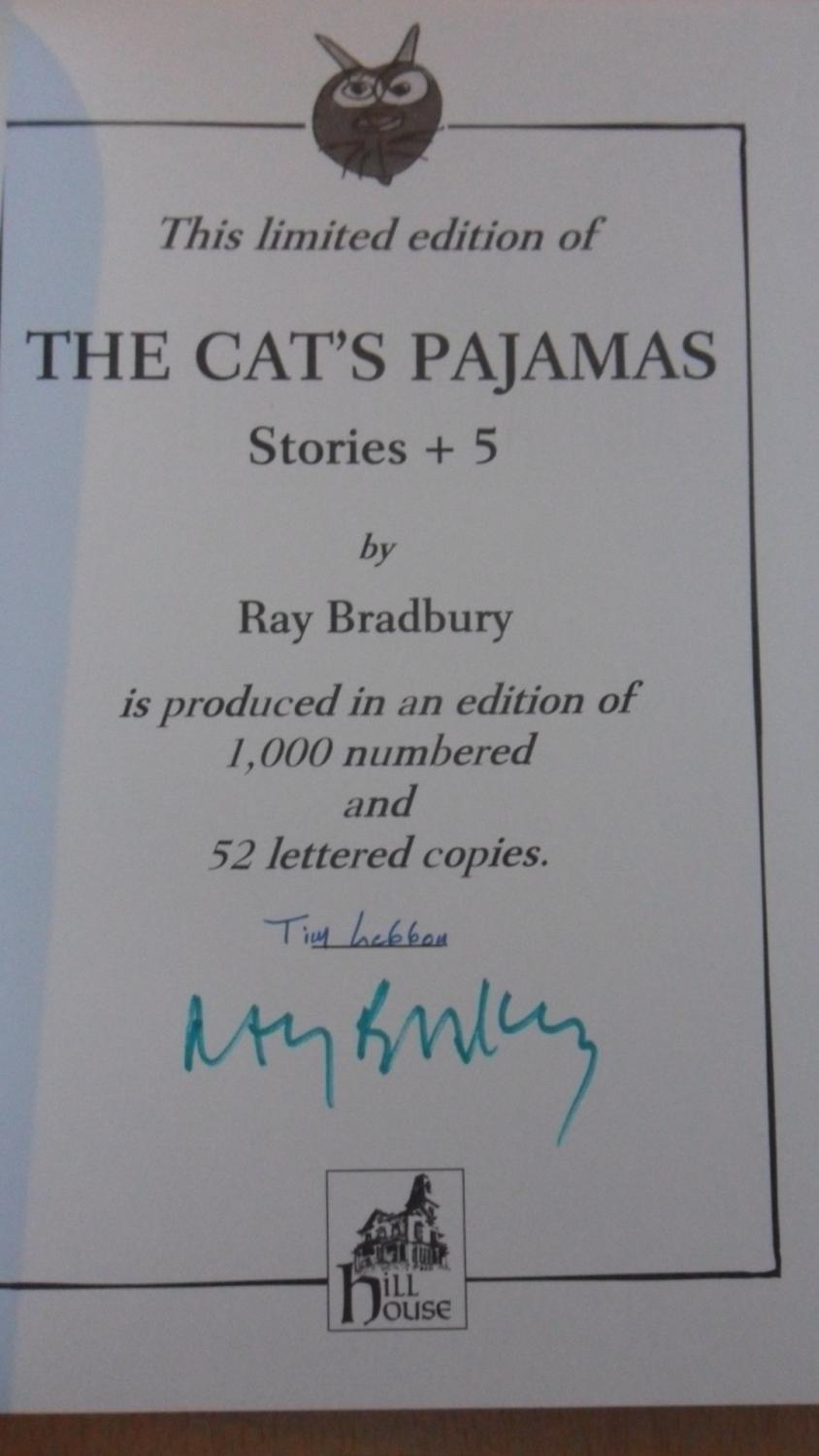 THE CAT'S PAJAMAS - HILL HOUSE SIGNED LIMITED EDITION: Ray Bradbury