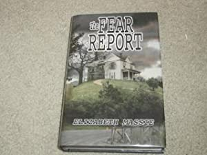 THE FEAR REPORT - VF/VF SIGNED LIMITED: Elizabeth Massie