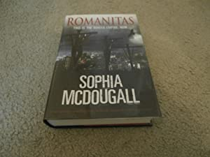 ROMANITAS: VF/VF SIGNED LINED UK 1ST EDITION: Sophia McDougall