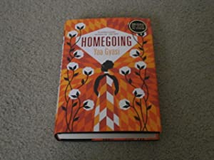 HOMEGOING: VF/VF SIGNED UK 1ST EDITION HARDCOVER: Yaa Gyasi