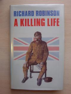 A KILLING LIFE: SIGNED INSCRIBED DATED UK: RICHARD ROBINSON