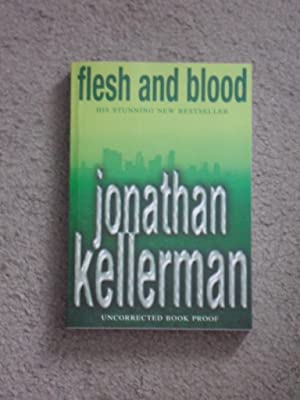 FLESH AND BLOOD - SIGNED UK UNCORRECTED: Jonathan Kellerman