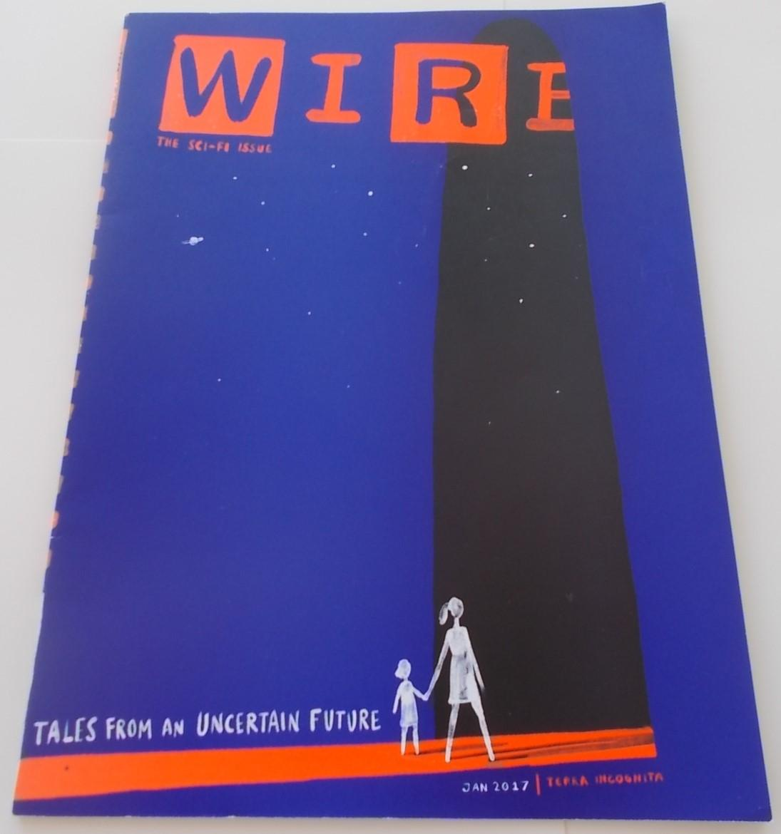 Wired (January 2017) (Magazine) The Sci-Fi Fiction Issue: Tales From ...
