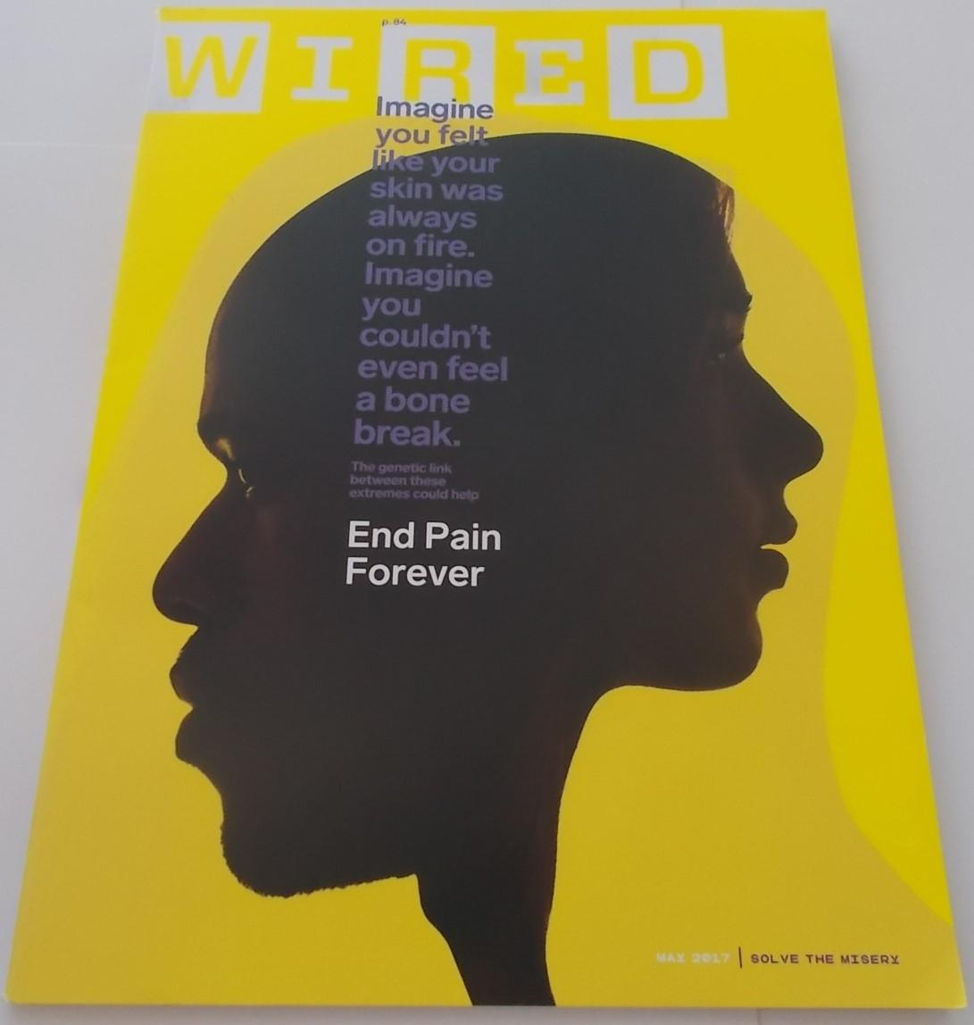 Wired (May 2017) (Magazine) Cover Story: End Pain Forever by Nicolas ...