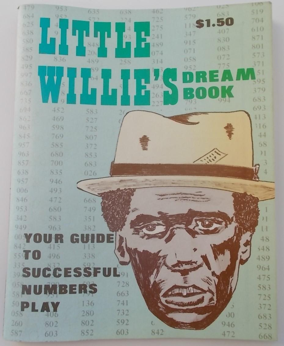 Little Willie's Dream Book: Your Guide To