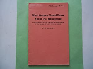 What Women Should Know About the Menopause - Prevention of Suffering Through an Understanding of ...