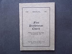 1907 Manual: First Presbyterian Church, Scranton, Pennsylvania: First Presbyterian Church of ...