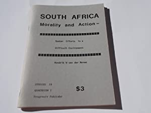 South Africa - Morality and Action - Quaker Efforts in a Difficult Environment (Quaker Pamphlet S...