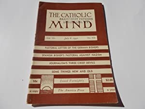 The Catholic Mind (No. 949, July 8, 1942) Digest Magazine: Francis X. Talbot, S.J. (Editor-in-Chief...