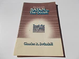 Satan: The Occult - Bible Study Guide: Swindoll, Charles R.