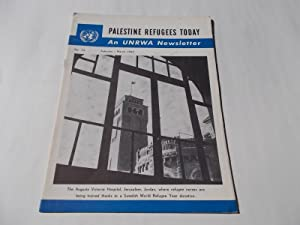 Palestine Refugees Today: An UNRWA Newsletter (No. 14 February-March 1962) Magazine (The United ...
