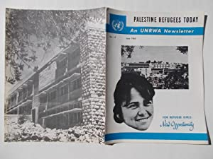 Palestine Refugees Today: An UNRWA Newsletter (No. 17 June 1962) Magazine (The United Nations ...