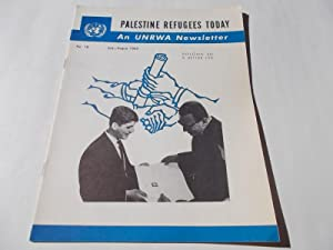 Palestine Refugees Today: An UNRWA Newsletter (No. 18 July-August 1962) Magazine (The United ...