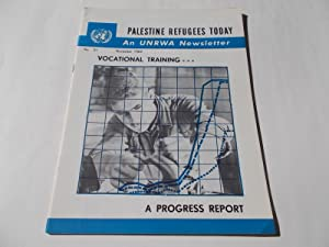 Palestine Refugees Today: An UNRWA Newsletter (No. 21 November 1962) Magazine (The United Nations ...