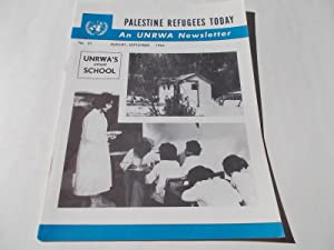 Palestine Refugees Today: An UNRWA Newsletter (No. 27 August-September 1963) Magazine (The United ...