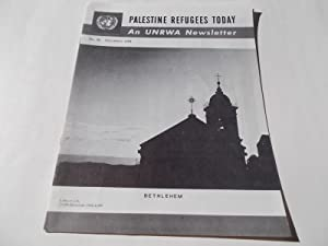 Palestine Refugees Today: An UNRWA Newsletter (No. 38 December 1964) Magazine (The United Nations ...