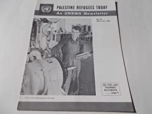 Palestine Refugees Today: An UNRWA Newsletter (No. 43 September-October 1965) Magazine (The United ...