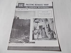 Palestine Refugees Today: An UNRWA Newsletter (No. 46 March-April 1966) Magazine (The United ...