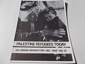 Palestine Refugees Today: An UNRWA Newsletter (No. 51 December 1966) Magazine (The United Nations ...