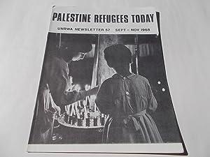 Palestine Refugees Today: An UNRWA Newsletter (No. 57 September-November 1968) Magazine (The United...