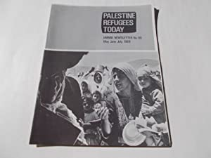 Palestine Refugees Today: An UNRWA Newsletter (No. 60 May-June-July 1969) Magazine (The United ...