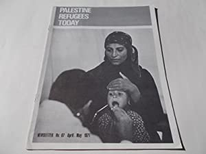 Palestine Refugees Today: An UNRWA Newsletter (No. 67 April-May 1971) Magazine (The United Nations ...