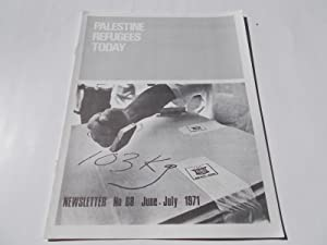 Palestine Refugees Today: An UNRWA Newsletter (No. 68 June-July 1971) Magazine (The United Nations ...