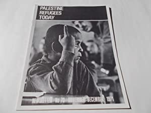Palestine Refugees Today: An UNRWA Newsletter (No. 70 November-December 1971) Magazine (The United ...