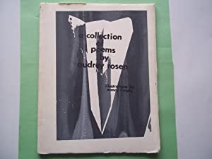 A Collection of Poems By Audrey Rosen (#3 of 25 Printed Copies): Rosen, Audrey