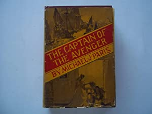 The Captain of the Avenger (Signed By Author): Paris, Michael John