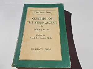 Climbers of the Steep Ascent: Heroes of: Jenness, Mary and