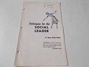 Techniques for the Social Leader: Pylant, Agnes Durant