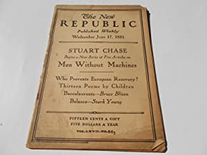 The New Republic (Wednesday, June 17, 1931, No. 863) (Magazine): Bliven, Bruce, Malcolm Cowley, R.M...