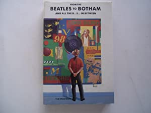 From the Beatles to Botham and All the B.S. In Between